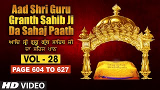Aad Sri Guru Granth Sahib Ji Da Sahaj Paath (Vol - 28)   Page No. 604 to 627   Bhai Pishora Singh Ji