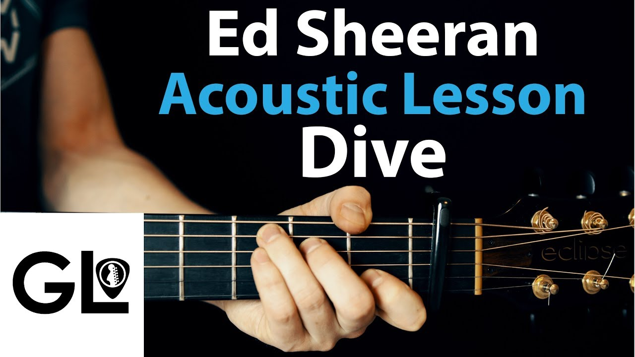 Dive – Ed Sheeran: The Acoustic Guitar Lesson 🎸