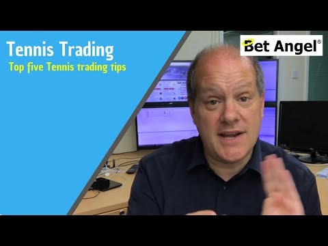 Top Five Tennis Trading Tips