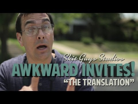 invites - Download this video at: http://skitguys.com/videos/item/awkward-invites-the-translation Watch as one neighbor with good intentions let his invitation to chur...