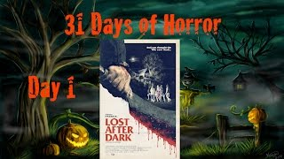 Nonton 31 Days Of Horror   Day 1  Lost After Dark  2015    Anchor Bay Film Subtitle Indonesia Streaming Movie Download