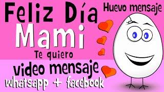 Feliz Dia De La Madre | + Te Quiero Para Mama - Videos Para Compartir En Whatsapp Facebook
