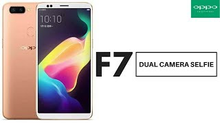 OPPO F7  - First Look, Dual Front Camera, 8GB RAM, Bezel Less, Android | 2018