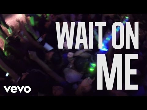 Wait on Me Lyric Video