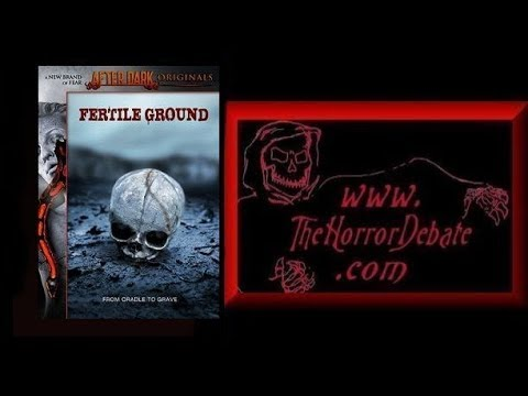 The Horror Debate: Movie Review - Fertile Ground (2011)