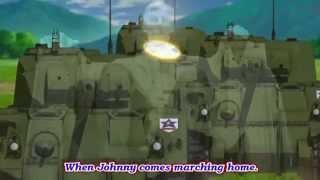Video Girls Und Panzer - AMV - Saunders - When Johnny Comes Marching Home (lyrics) MP3, 3GP, MP4, WEBM, AVI, FLV Juni 2018
