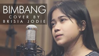 Video BRISIA JODIE I Bimbang - Potret ( Cover ) Music Video MP3, 3GP, MP4, WEBM, AVI, FLV Januari 2018