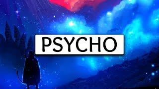 Video Post Malone ‒ Psycho (Lyrics) 🎤 ft. Ty Dolla $ign MP3, 3GP, MP4, WEBM, AVI, FLV Maret 2018