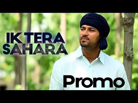 Video Garry Sandhu - Ik Tera Sahara | Promo | 2013 download in MP3, 3GP, MP4, WEBM, AVI, FLV January 2017