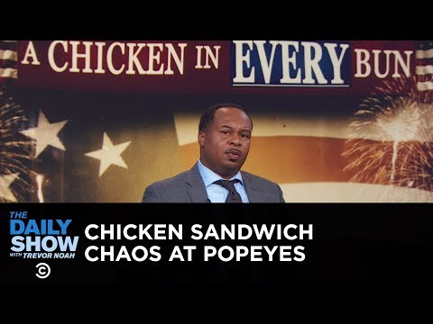 Popeyes Chicken Sandwich Pandemonium  The Daily Show