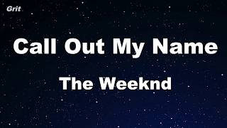 Video Call Out My Name - The Weeknd Karaoke 【With Guide Melody】 Instrumental MP3, 3GP, MP4, WEBM, AVI, FLV Juli 2018
