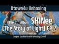6th Album ['The STORY of LIGHT' EP.2] 샤이니 6집 언박싱