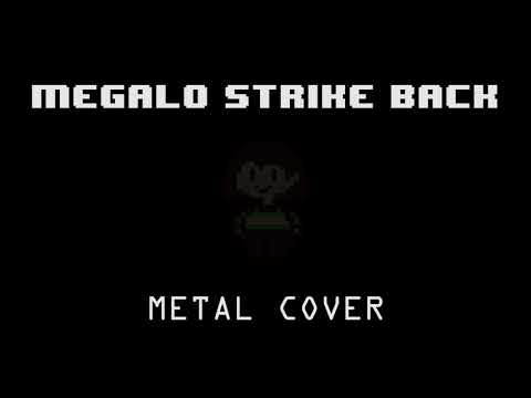 Megalo Strike Back (Metal Cover)