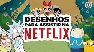"Lista com 6 desenhos para assistir na Netflix no #FilmowEmCena de hoje:Deixe nos comentários as indicações de vocês :)DESENHOS CITADOS- Coragem, O Cão Covarde https://filmow.com/coragem-o-cao-covarde-1a-temporada-t36998/- As Meninas Superpoderosas https://filmow.com/as-meninas-super-poderosas-1a-temporada-t36726/- Bojack Horseman https://filmow.com/bojack-horseman-1a-temporada-t104028/- Hora da Aventura https://filmow.com/hora-de-aventura-1a-temporada-t33609/- Apenas um Show https://filmow.com/apenas-um-show-1a-temporada-t45103/- Rick and Morty https://filmow.com/rick-and-morty-1a-temporada-t94187/Conheça o CINEMETRAGEM - Canal https://www.youtube.com/cinemetragem- Facebook https://www.facebook.com/Cinemetragem/- Instagram https://www.instagram.com/canalcinemetragem/- Twitter https://twitter.com/cine_metragem___Filmow - A sua rede social de filmes e séries.Siga o Filmow no Twitter: https://twitter.com/filmowCurta o Filmow no Facebook: https://www.facebook.com/filmowConfira o Filmow no Instagram: https://instagram.com/filmow-~-~~-~~~-~~-~-Please watch: ""GAME OF THRONES 7, PLANETA DOS MACACOS e MAIS  TOP Trailers da Semana #13"" https://www.youtube.com/watch?v=cy2rKlOWNqY-~-~~-~~~-~~-~-"