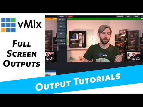 vMix Outputs- Full Screen. Output your vMix video via your graphics card.