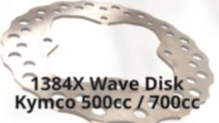 5. 1384X KYMCO MXU and UXV 375, 500, 700cc Series Wave Disk Rotors