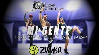 Video Mi Gente (Versão Zumba) - J Balvin Willy William - Coreografia Equipe Marreta  4K MP3, 3GP, MP4, WEBM, AVI, FLV Januari 2018