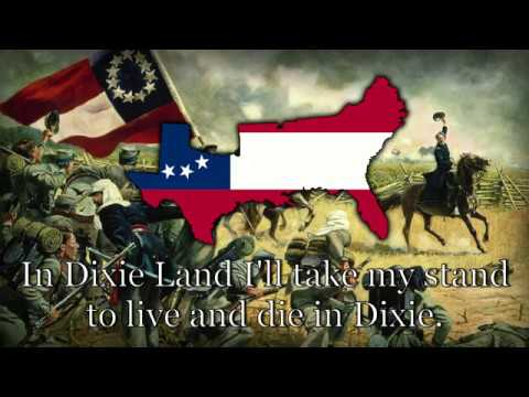 "Unofficial Anthem of The Confederate States  - ""Dixie's Land"""