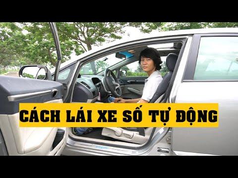 Hướng dẫn cách lái xe số tự động kỹ thuật & chi tiết