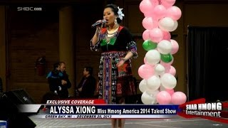 Suab Hmong E-News:  Alyssa Xiong, Miss Hmong America 2014, Talent Show
