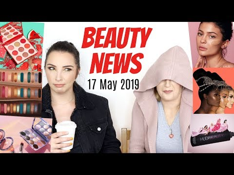 BEAUTY NEWS - 17 May 2019 | SO MUCH DRAMA (without Actual Drama)