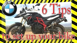 8. 6 tips to make your BMW F800GS fit YOU! without spending any money
