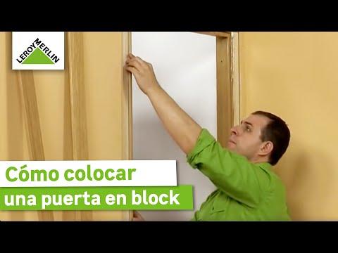 Colocación de una puerta en block (Leroy Merlin)