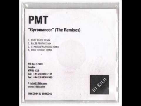 PMT - GYROMANCER ( STANTON WARRIORS REMIX )