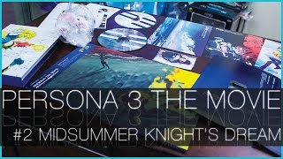 Unboxing - Persona 3 The Movie #2: Midsummer Knight's Dream - Limited Edition Blu-Ray Box Set.