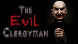 """""""The Evil Clergyman"""" by H.P. Lovecraft 