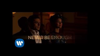 Video The Greatest Showman - Never Enough (Official Lyric Video) MP3, 3GP, MP4, WEBM, AVI, FLV Agustus 2018