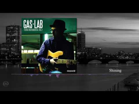 Gas Lab - shinning \
