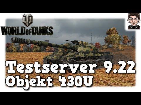 World of Tanks - Testserver 9.22, Objekt 430U [deutsch   News]