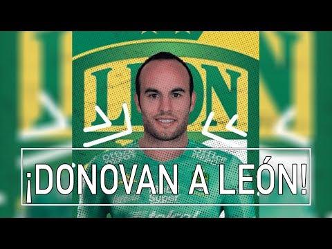 ¡LANDON DONOVAN LLEGA A LEÓN!