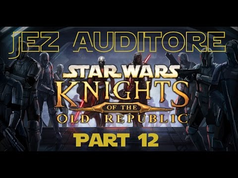 Let's Play Star Wars Knights Of The Old Republic KOTOR Part 12 | Playthrough | Gameplay | HD 60FPS