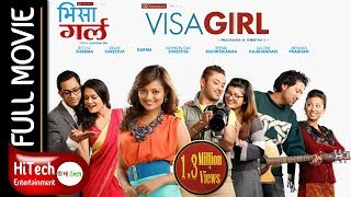 Video VISA GIRL | Nepali Full Movie | Reecha Sharma | Vinay Shrestha | Karma Shakya | Raymon Das Shrestha MP3, 3GP, MP4, WEBM, AVI, FLV Maret 2019