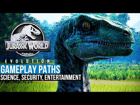 Jurassic World Evolution - The Three Gameplay Paths (Science, Security, Entertainment)
