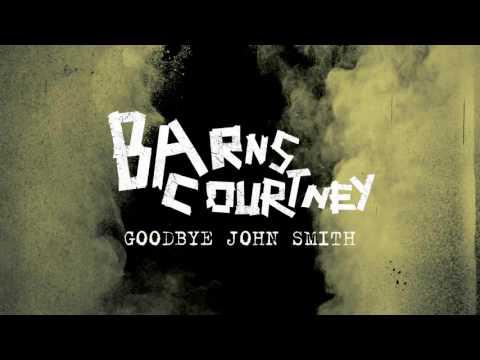 Barns Courtney - Goodbye John Smith