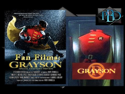 Fan Films: Episode Eight: Grayson by John Fiorella
