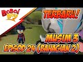 foto TERBARU! BoBoiBoy Musim 3 Episod 24: Musuh Baru & Lama (Bahagian 2) Borwap