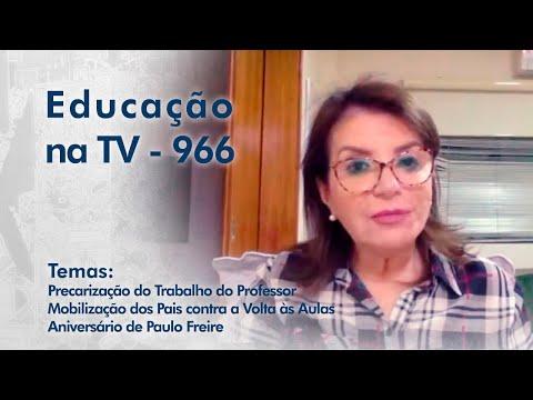 Precarização do Trabalho do Professor | Mobilização contra a Volta às Aulas | Aniversário de Paulo Freire