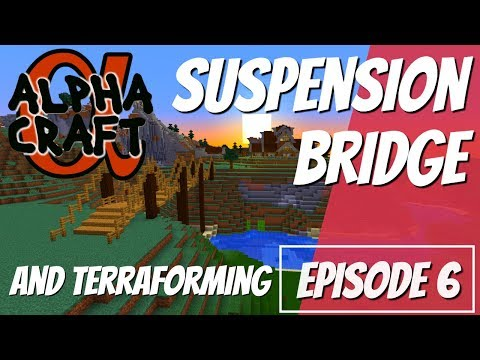 Minecraft: How to Make a Suspension Bridge in Survival Mnecraft: AlphaCraft EP6 with Avomance