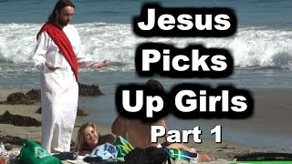 Could Jesus Pick Up Girls? (Part 1) - Pick Up Lines Exposed!