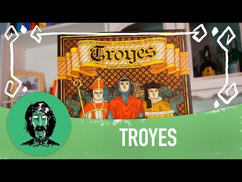 Alas! Board Games - Episode VI - Troyes