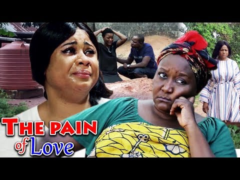 The Pains Of Love Season 1&2 - 2019 Latest Nigerian Nollywood Movie