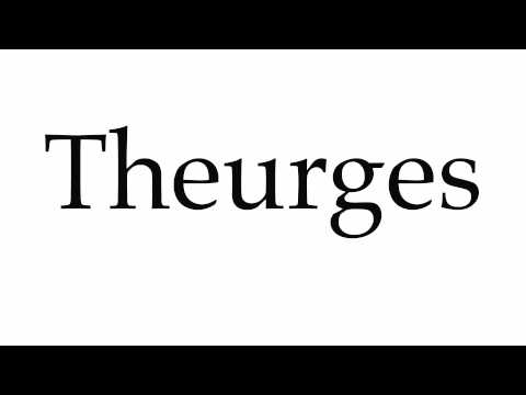 How to Pronounce Theurges