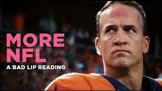 """MORE NFL""— A Bad Lip Reading of The NFL"