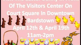 Easter Bunny in Downtown Bardstown April 12th and 19th