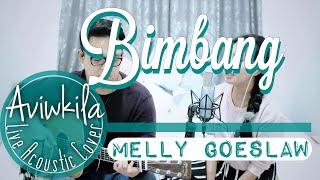 Video Melly - Bimbang (Live Cover by Aviwkila) MP3, 3GP, MP4, WEBM, AVI, FLV Agustus 2018