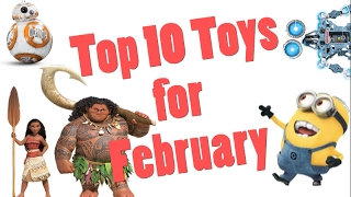 Top 10 Toys in February 2017